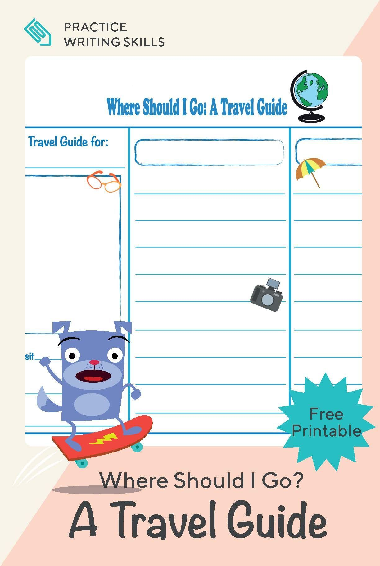 Where Should I Go A Travel Guide Worksheet Education Com Primary Writing Writing Skills Elementary Writing [ 1820 x 1224 Pixel ]