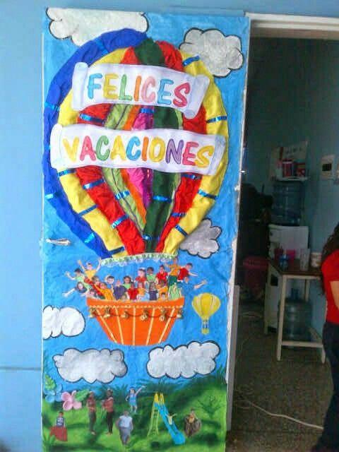 Puerta del salon de clases decorada de felices vacaciones for Puertas decoradas para el dia del libro