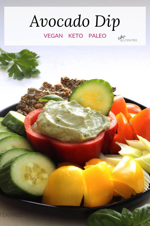 Easy Vegan Avocado Veggie Dip Made With Cashew Yogurt Is A Healthy Way To Enjoy Clean Eating Suitable For P Veggie Dip Recipe Veggie Dip Grain Free Recipes
