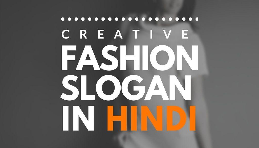 43 Catchy Hindi Slogans for Fashion Brand | Brandyuva in