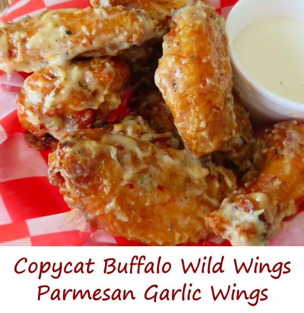 Copycat Buffalo Wild Wings Parmesan Garlic Wings Recipe