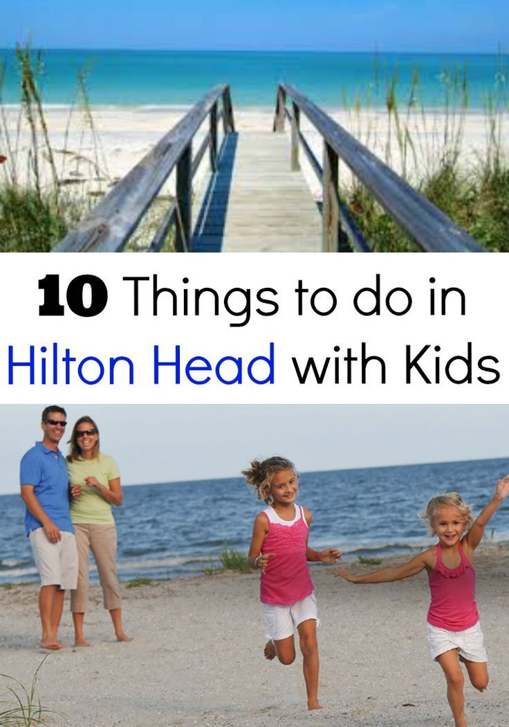 If You Re Planning A Family Vacation To Hilton Head Island In South Carolina