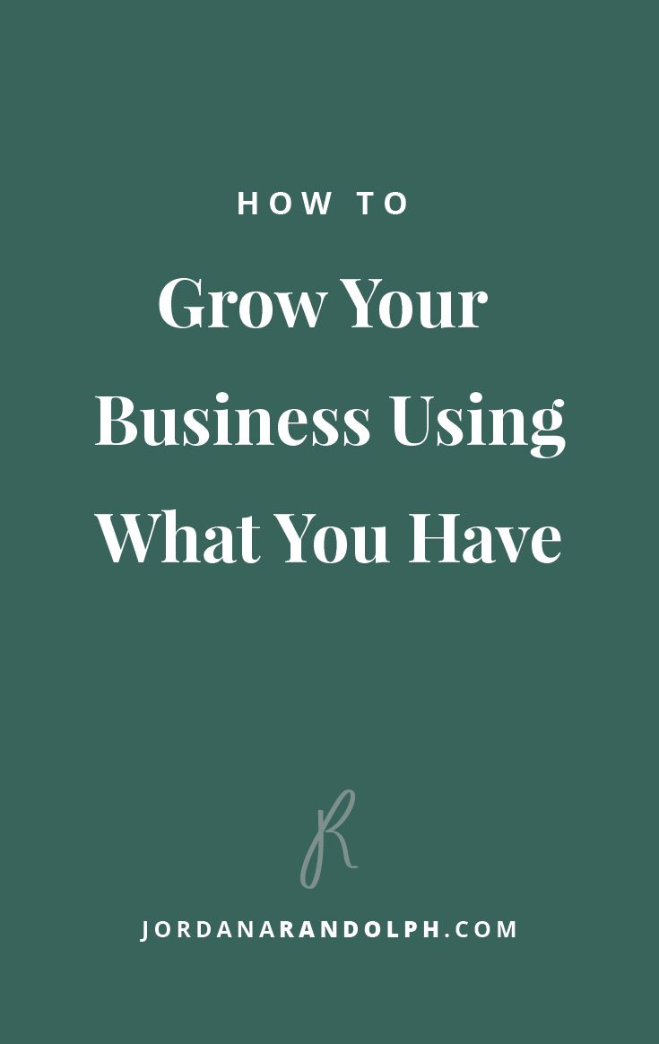 Use What You Have | Small Business Consulting for Creatives, Jordana Randolph