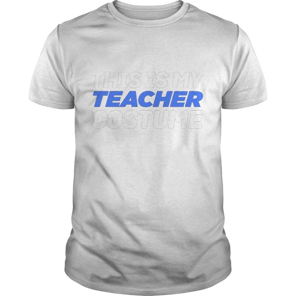 8c229a28 My Teacher Costume Funny Lazy Easy T-shirt CsbdDT #gift #ideas #Popular