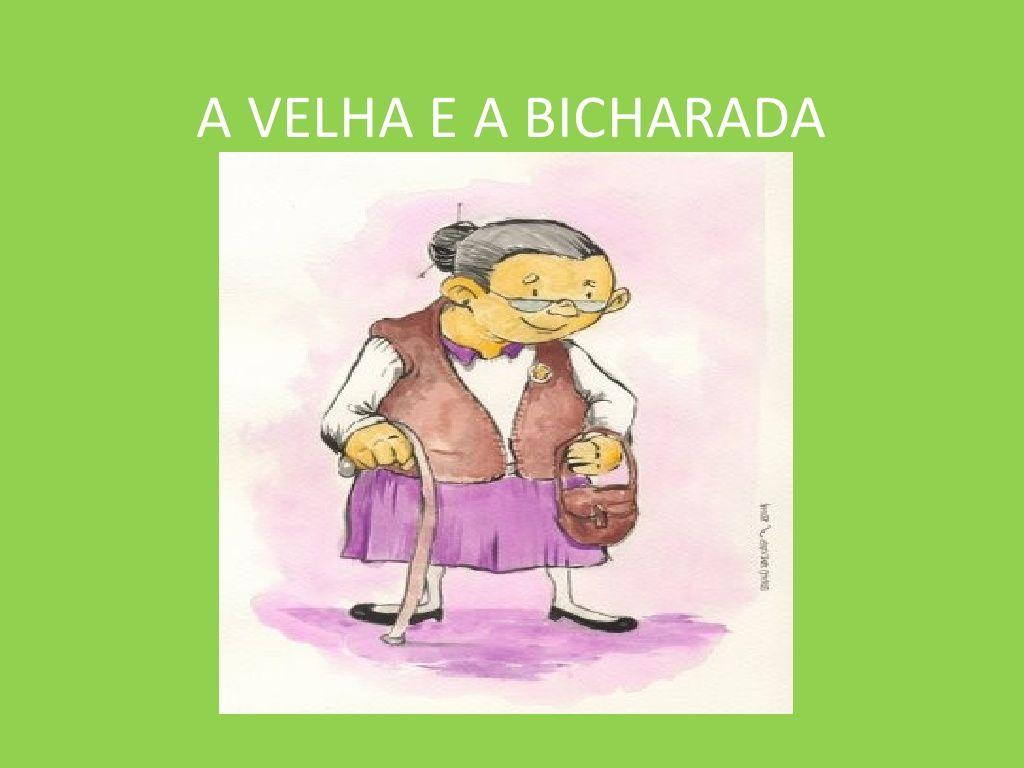 Lengalenga A Velha E A Bicharada By Elsalobo Via Slideshare