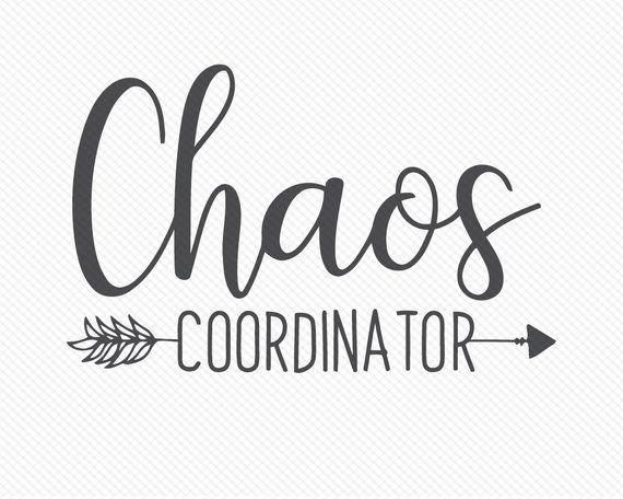 Download Chaos Coordinator SVG, Kids SVG, Mom, Mom SVG, Mommy ...