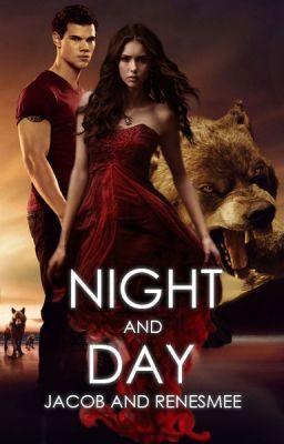 Night And Day Twilight Saga Jacob And Renesmee Twilight Saga Books Twilight Saga Twilight Saga Quotes