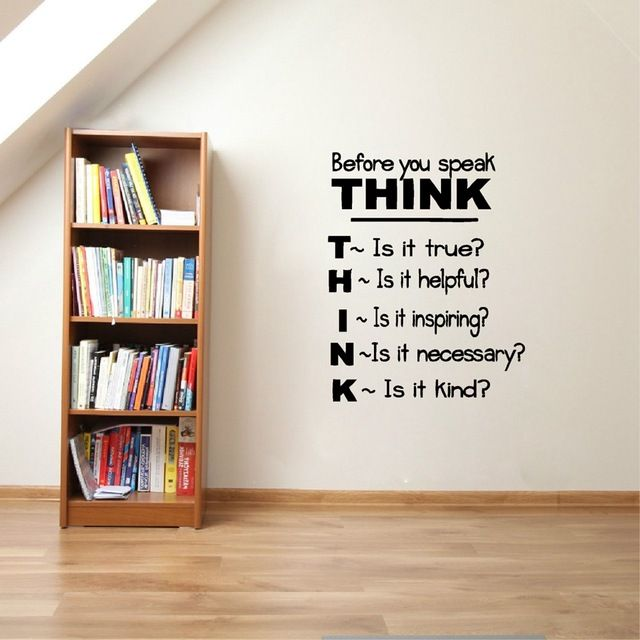 Think Before You Speak Motivational Quotes Vinyl Wall Decals Inspirational Saying Wall Sticker Classroom Study Ro Study Room Decor Wall Text Wall Sticker