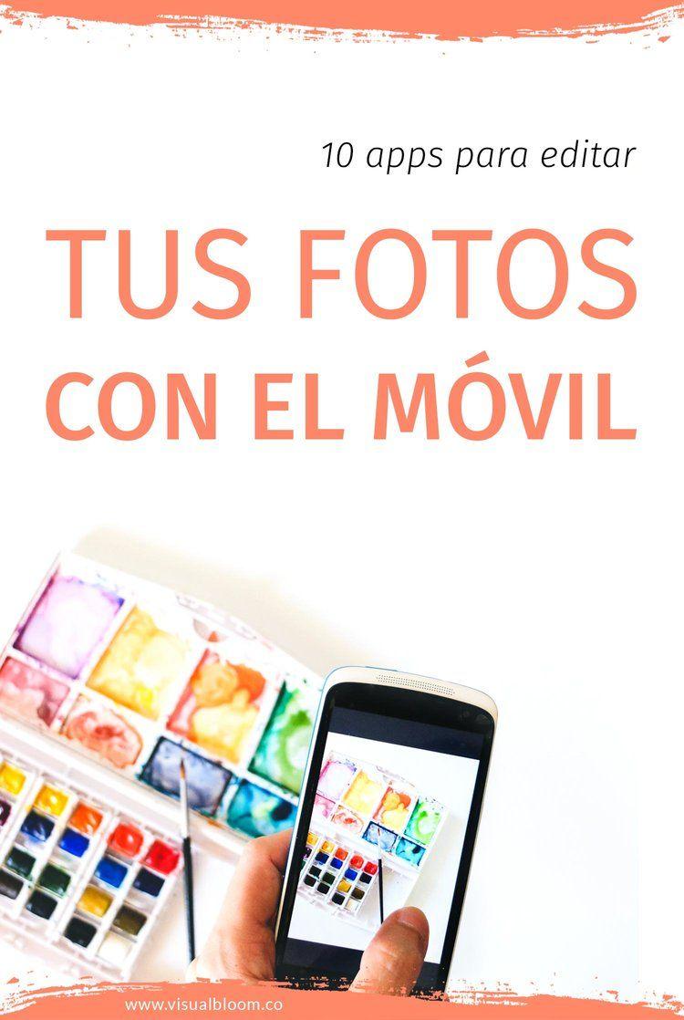 10 Apps Gratuitas Para Editar Fotos Con El Celular Editar Fotos