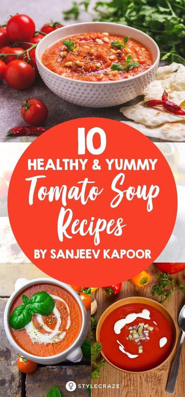 10 healthy and yummy tomato soup recipes by sanjeev kapoor recipes 10 healthy and yummy tomato soup recipes by sanjeev kapoor recipes tomato soup forumfinder Image collections
