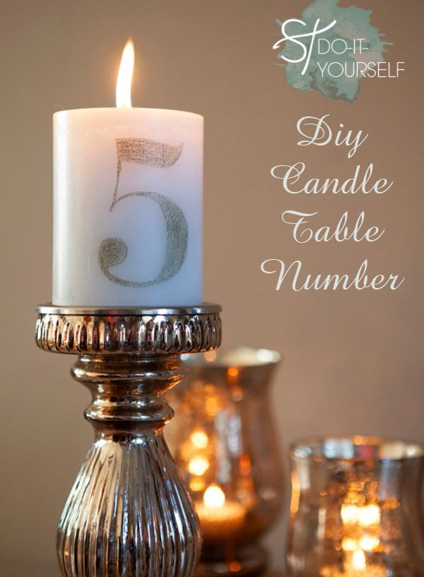 Top 10 Diy Wedding Table Number Ideas With Tutorials Candles Diy Candle Centerpieces Wedding Table Numbers