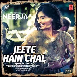 Jeete Hain Chal - Neerja (2016) Mp3 Songs Download ...
