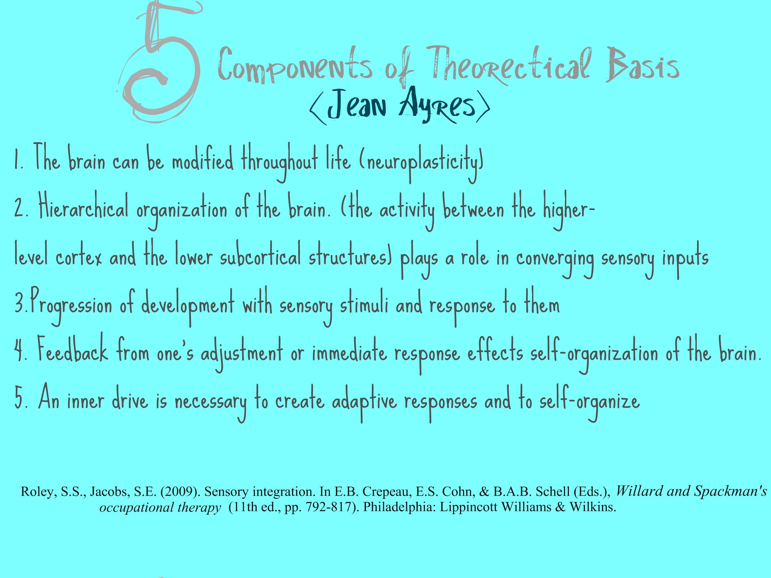 Jean Ayres\' 5 Basic Assumptions of Sensory Integration Theory ...