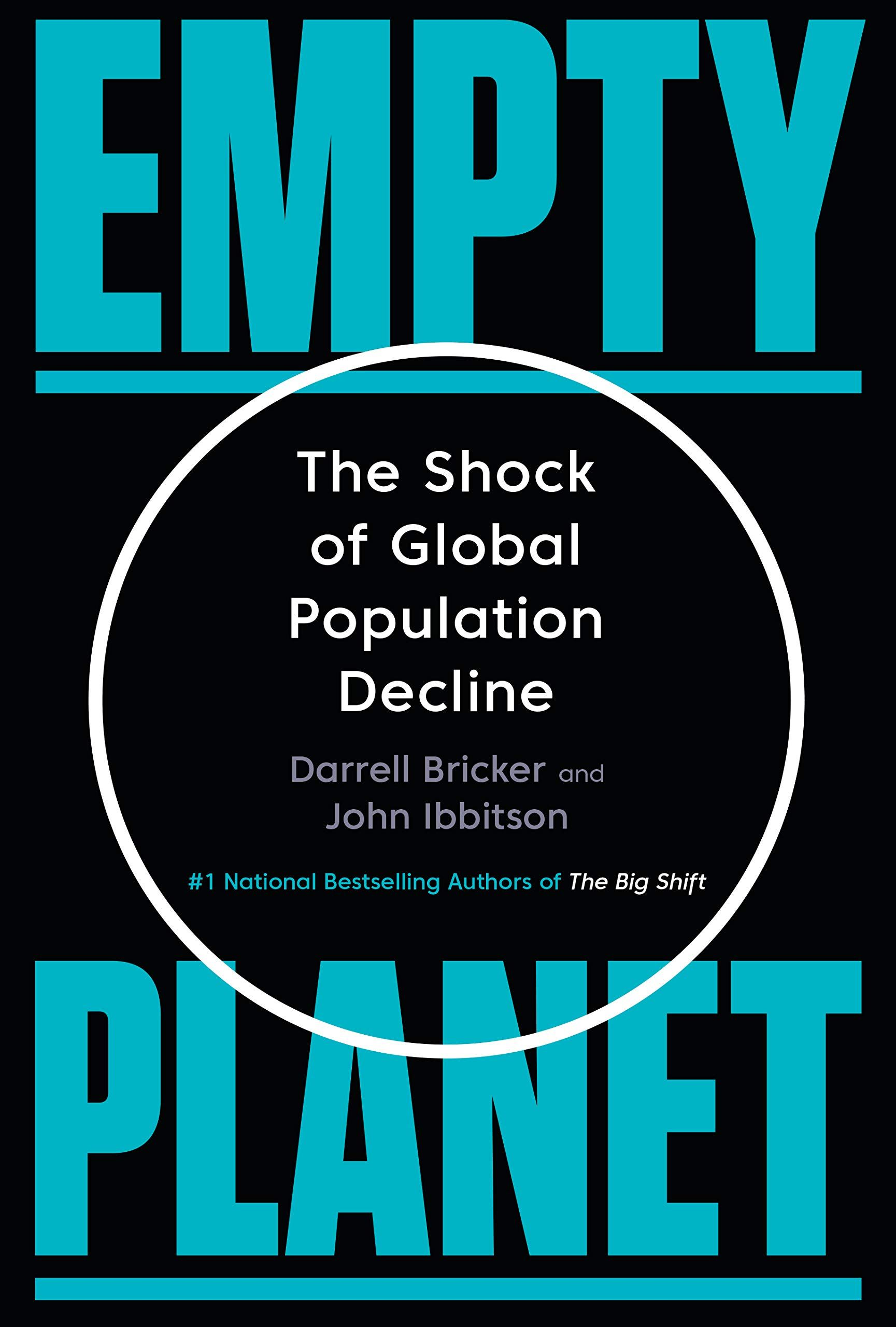 Pdf Download Empty Planet The Shock Of Global Popul By Darrell