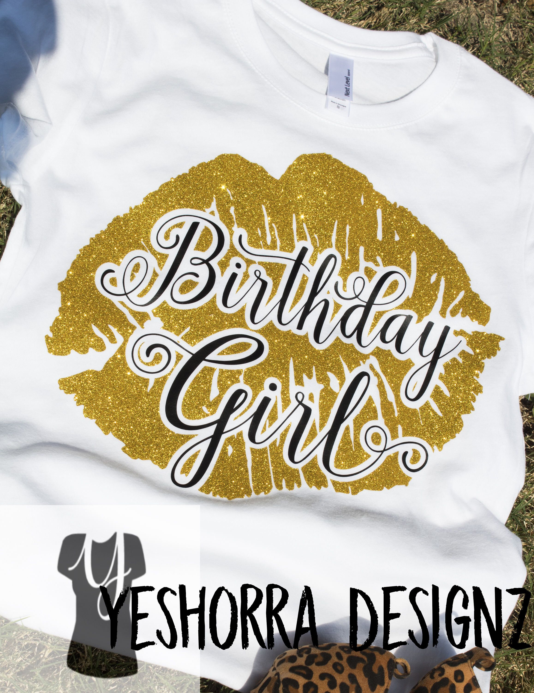 Birthday Shirts For Women Glitter Girl Shirt Giant Lips T