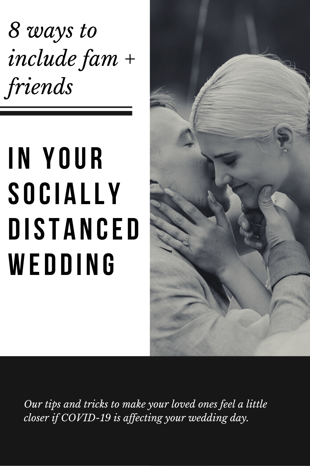 8 ways to Include Loved Ones in your Socially Distanced