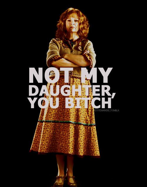 One of my most favorite line in HP7 both book and movie!!  Molly Weasley is the bomb diggity!