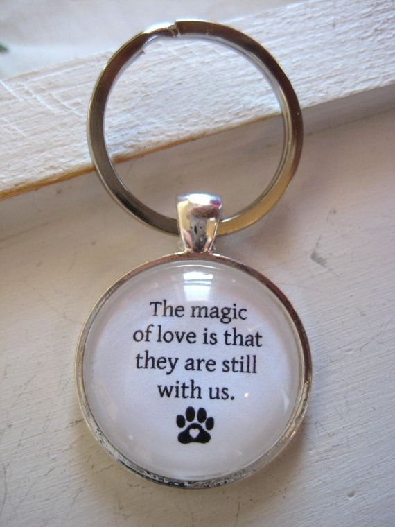 The magic of love key ring pet memorial keychain gift cat the magic of love key ring dog memorial gift pet keepsake quote keychain negle Choice Image