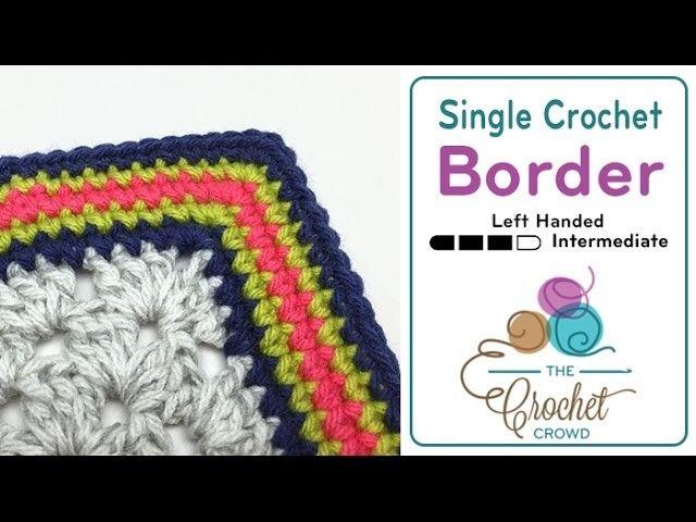 How to Crochet a Border: Single Crochet