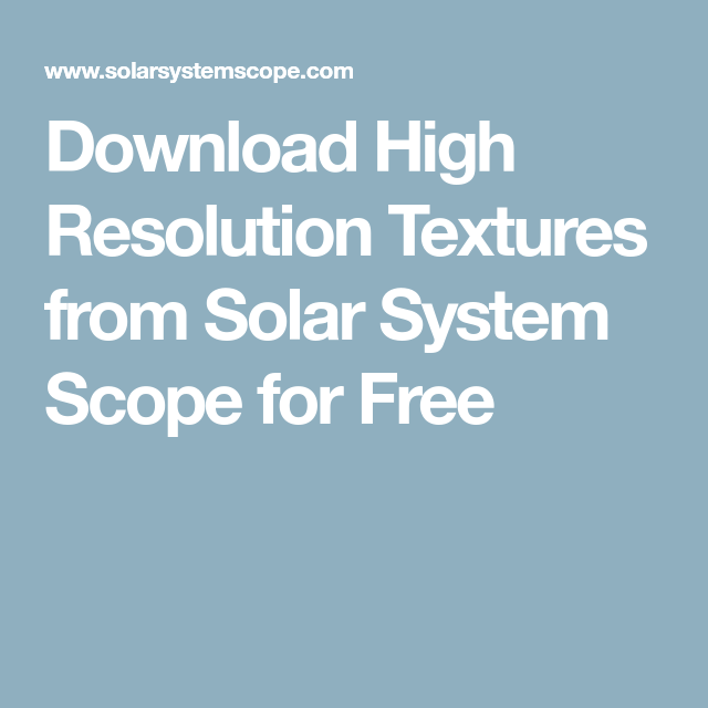 Download High Resolution Textures from Solar System Scope