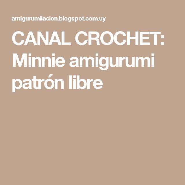 CANAL CROCHET: Minnie amigurumi patrón libre | Patrones amigurumi ...