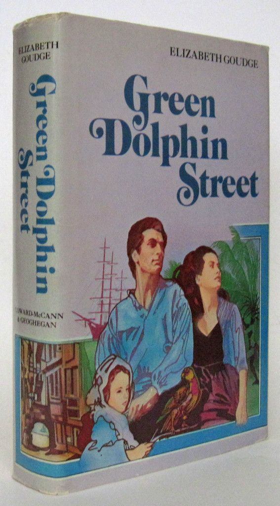 Green Dolphin Street by Elizabeth Goudge HCDJ BCE | Green dolphin,  Elizabeth goudge, Book worth reading