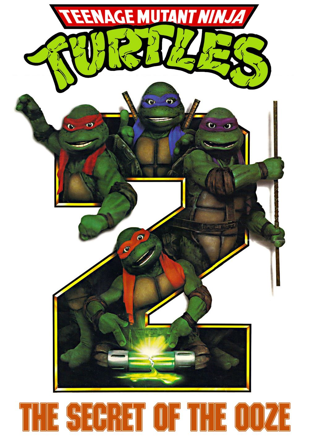 Teenage Mutant Ninja Turtles 2 The Secret Of The Ooze 1991 Teenage Mutant Ninja Turtles Art Teenage Mutant Ninja Mutant Ninja