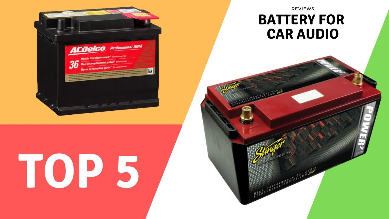 Best AGM Battery For Car Audio in 2020 Car audio battery