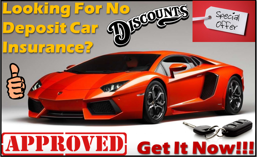 Get No Deposit Auto Insurance Policy from Companies ...