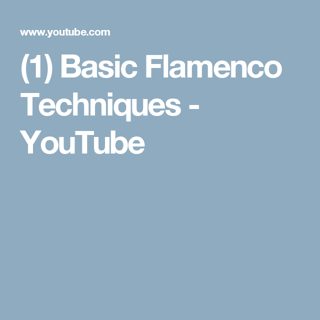 (1) Basic Flamenco Techniques - YouTube
