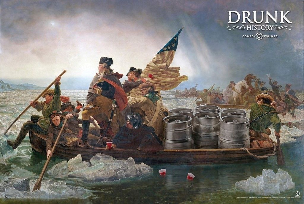 American History Drunk History Crossing The Delaware George - The history of delaware