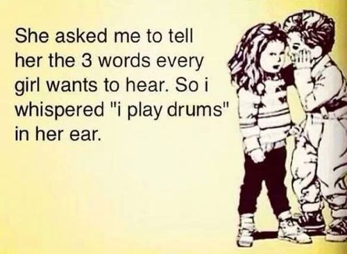 Drum Quotes. QuotesGram |Funny Percussion Quotes And Sayings Short