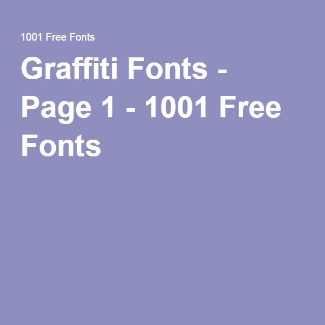 Graffiti Fonts - Page 1 - 1001 Free Fonts