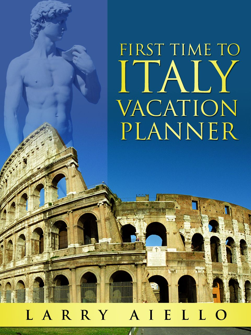 Http://www.amazon.com/First-Italy-Vacation-Planner-ebook