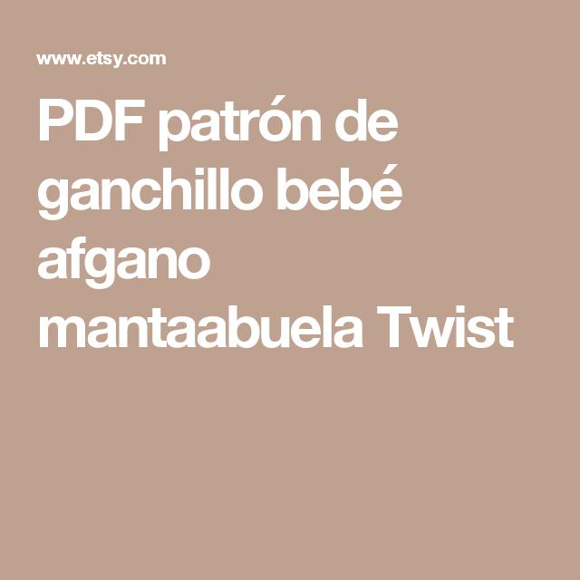 PDF patrón de ganchillo bebé afgano mantaabuela Twist | Ganchillo ...