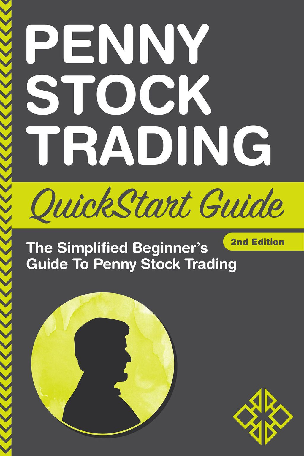 Penny Stock Trading QuickStart Guide (eBook) Penny stock