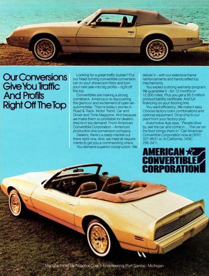 Firebird Conversion Convertible Ad By American Convertible Corporation Automobile Advertising Old Ads Pontiac Firebird