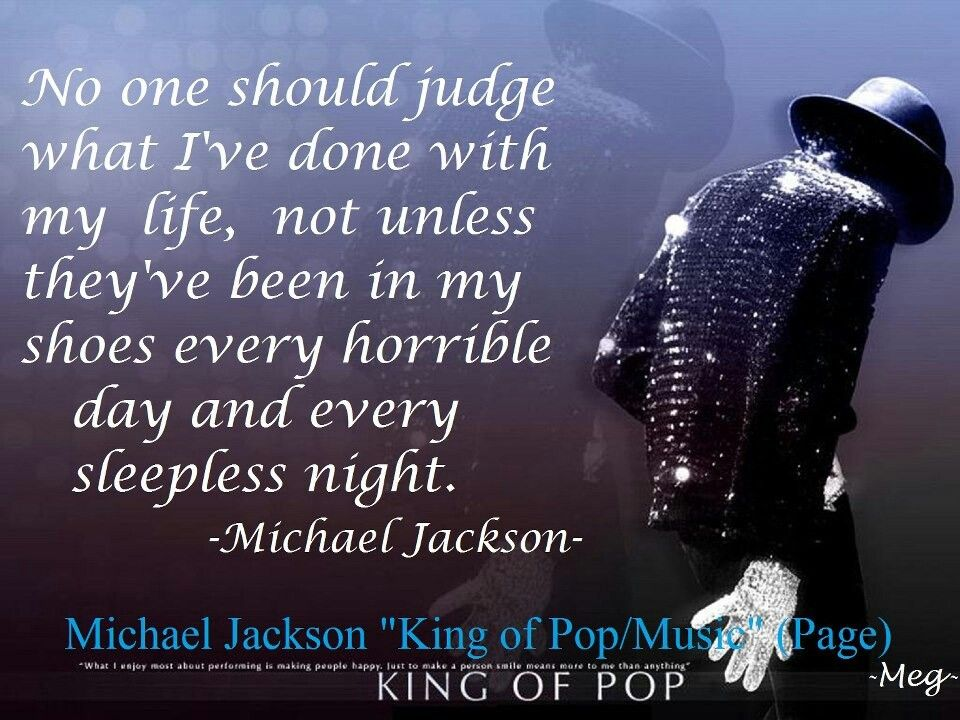 No one should judge what I've done with my life, not unless they ...