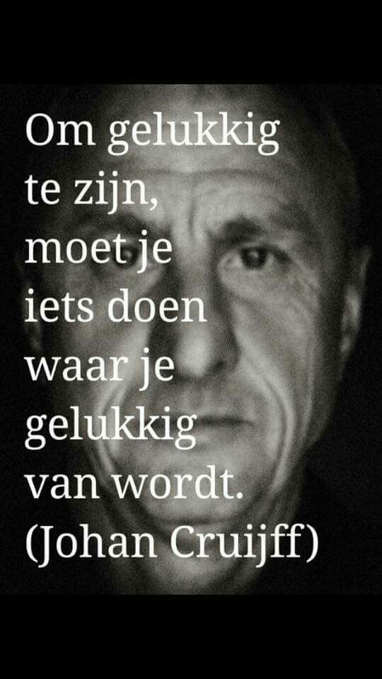 Citaten Johan Cruijff : Your path to success nlp a z #cruijff football citaten mooie