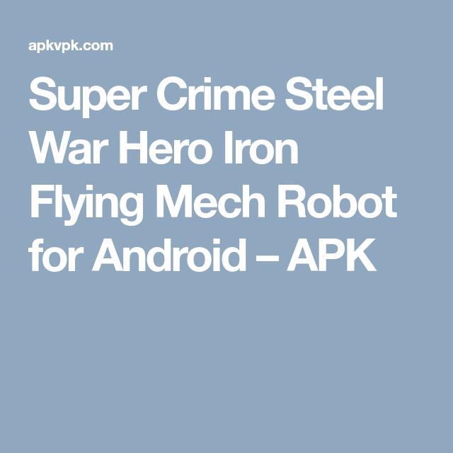 Super Crime Steel War Hero Iron Flying Mech Robot for