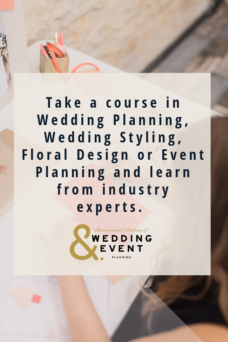 The International Academy Of Wedding Event Planning Is The Global Home Of 7 Online Campuses Maki Wedding Planner Course Wedding Event Planning Event Planning
