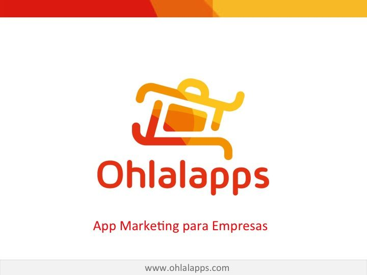 App Marketing for Business - http://www.ohlalapps.com/app-marketing-for-business/