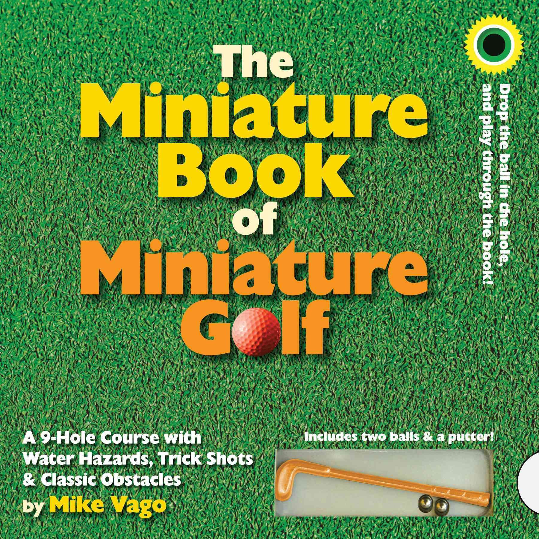 the miniature book of miniature golf a 9 hole course with water