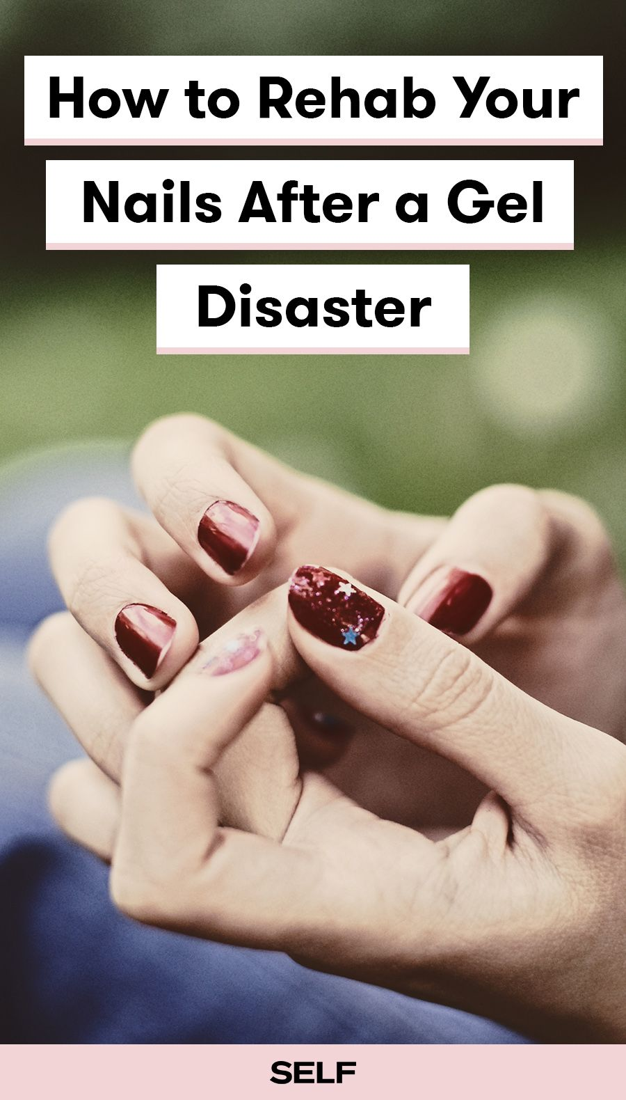 How To Rehab Your Nails After A Gel Disaster | Damaged nails, Make ...