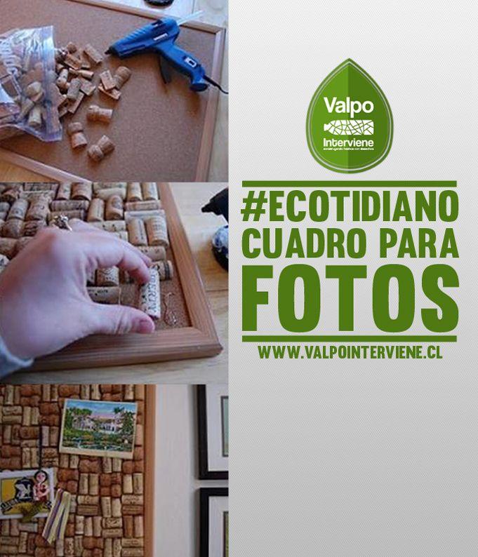 Reutiliza corchos en 3 simples pasos y opten un cuadro para fotos.  Ecotidiano. http://valpointerviene.cl/