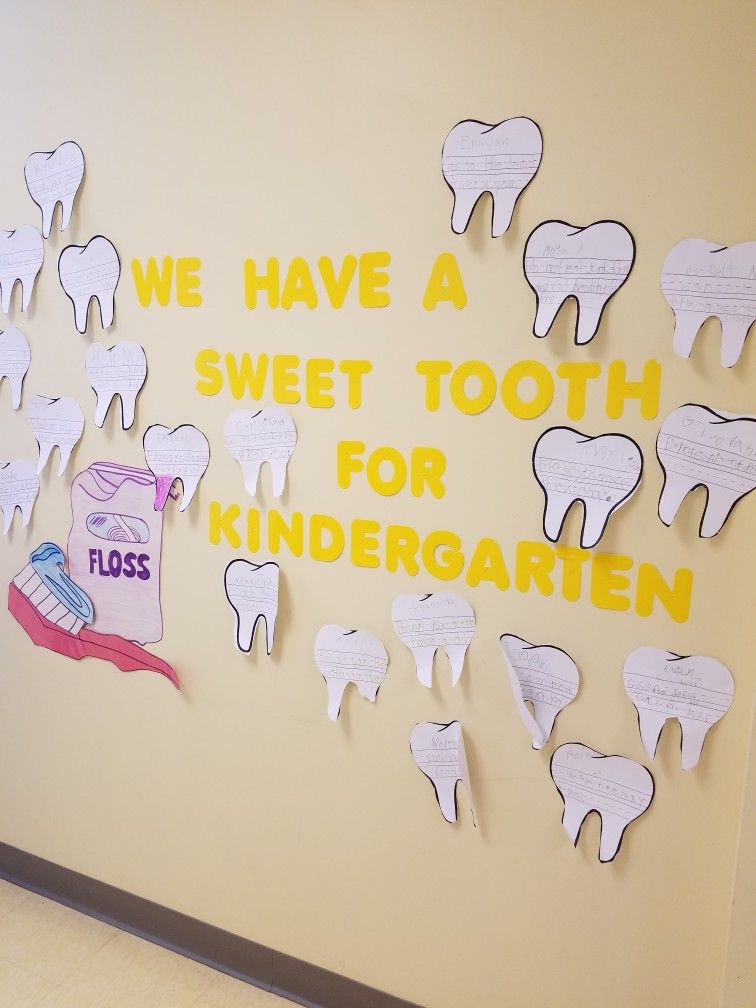 We Have A Sweet Tooth For Kindergarten Bulletin Board Idea Use During Dental Health Month Students Write One Way To Take Care Of Their Teeth In The