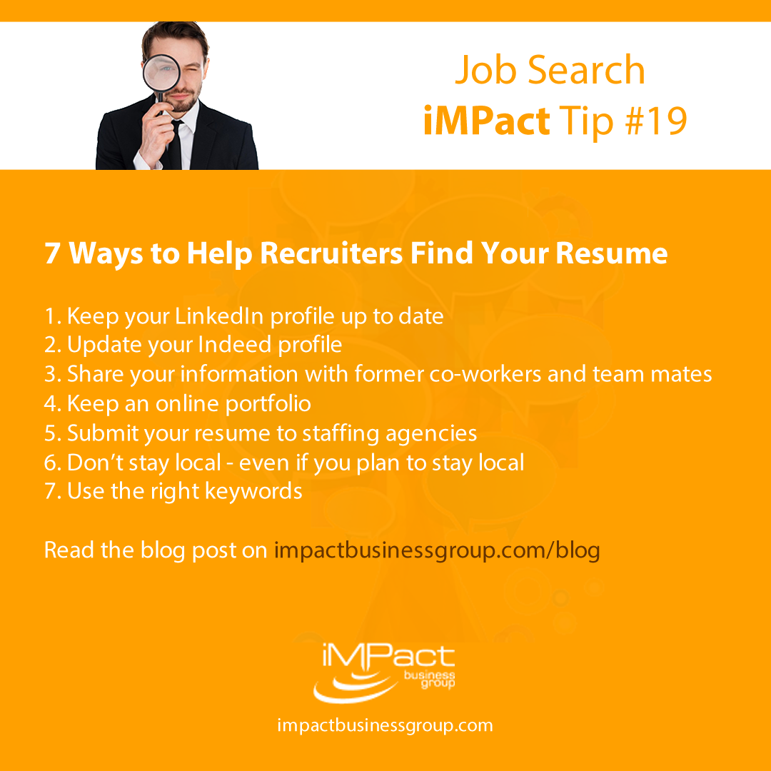 how do you make sure recruiters are finding your resume here are 7