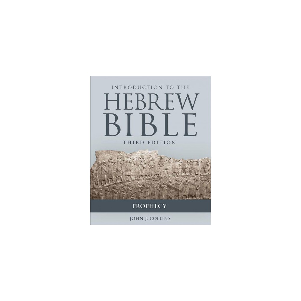Introduction to the hebrew bible prophecy paperback