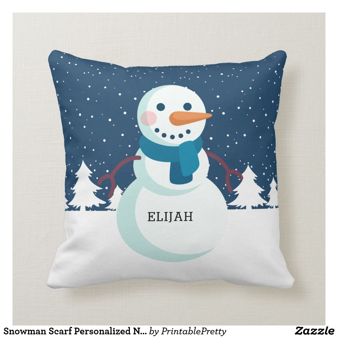 Snowman Scarf Personalized Name Christmas Holiday Throw Pillow Zazzle Com Holiday Throw Pillow Throw Pillows Christmas Throw Pillows