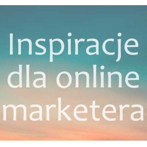 Inspiracje Dla Online Marketera Gdzie Ich Szukac Radek Skowron Marketing Socialmedia Blog